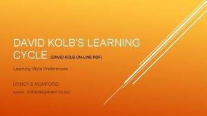 DAVID KOLBS LEARNING CYCLE DAVID KOLB ONLINE PDF