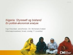 Nigeria Styresett og bistand En politiskkonomisk analyse Inge