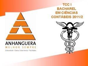 TCC I BACHAREL EM CINCIAS CONTBEIS 20112 ESCLARECIMENTOS