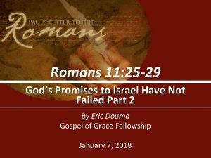 Romans 11 25 29 Gods Promises to Israel