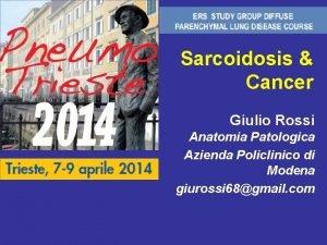 Sarcoidosis Cancer Giulio Rossi Anatomia Patologica Azienda Policlinico