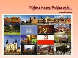 Pikna nasza Polska caa opracowaa S Ciepliska Nasza