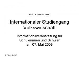 Prof Dr Hans H Bass Internationaler Studiengang Volkswirtschaft