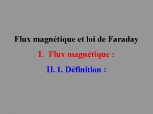 Flux magntique et loi de Faraday I Flux