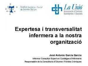 Expertesa i transversalitat infermera a la nostra organitzaci