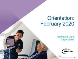 Orientation February 2020 Intensive Care Department Orientation day