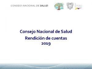 Consejo Nacional de Salud Rendicin de cuentas 2019
