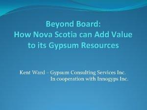 Beyond Board How Nova Scotia can Add Value