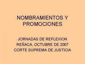 NOMBRAMIENTOS Y PROMOCIONES JORNADAS DE REFLEXION REACA OCTUBRE