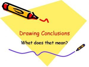 Drawing Conclusions What does that mean Lesson Plan