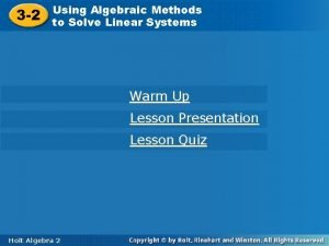 3 2 Using Algebraic Methods toto Solve Linear