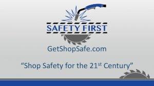 Get Shop Safe com st Shop Safety for