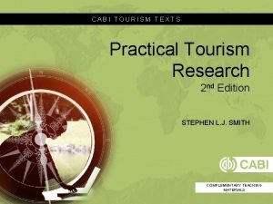 CABI TOURISM TEXTS Practical Tourism Research 2 nd