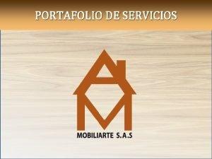 PORTAFOLIO DE SERVICIOS QUINES SOMOS Somos una unidad