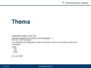 Thema Projektprsentation Team Titel Projektmanagement Qualitt und Nachhaltigkeit