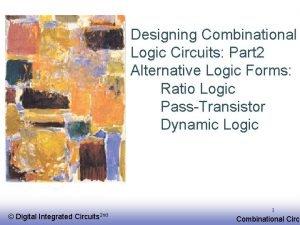 Designing Combinational Logic Circuits Part 2 Alternative Logic