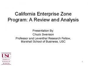 California Enterprise Zone Program A Review and Analysis