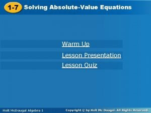 1 7 AbsoluteValue Equations Solving AbsoluteValue Equations 1