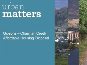 Gibsons Charman Creek Affordable Housing Proposal Charman Creek
