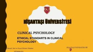 NANTAI NVERSTES CLINICAL PSYCHOLOGY ETHICAL STANDARTS IN CLINICAL