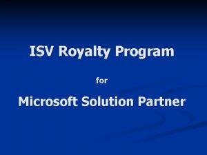 ISV Royalty Program for Microsoft Solution Partner ISV