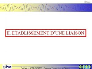 321 Liaison II ETABLISSEMENT DUNE LIAISON Guillaume VILLEMAUD