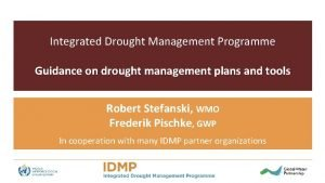 Integrated Drought Management Programme Guidance on drought management