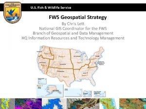 U S Fish Wildlife Service FWS Geospatial Strategy
