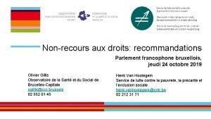 Nonrecours aux droits recommandations Parlement francophone bruxellois jeudi
