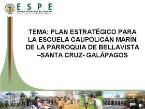 TEMA PLAN ESTRATGICO PARA LA ESCUELA CAUPOLICN MARN