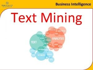 Business Intelligence Text Mining Business Intelligence Definisi Text