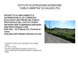 ISTITUTO DI ISTRUZIONE SUPERIORE CARLO UBERTINI DI CALUSO