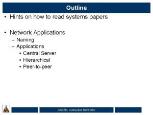 Outline Hints on how to read systems papers