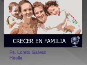 Ps Loreto Galvez Huella AGENDA Que entendemos por