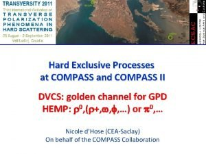 Hard Exclusive Processes at COMPASS and COMPASS II