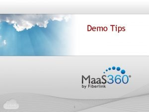 Demo Tips 1 FIRST CALL TIPS TRICKS 2