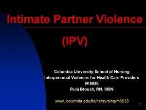 Intimate Partner Violence IPV Columbia University School of