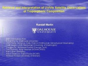 Retrieval and Interpretation of UVVis Satellite Observations of