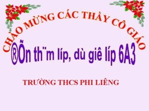 TRNG THCS PHI LING A KHI NG Quan