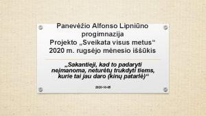Panevio Alfonso Lipnino progimnazija Projekto Sveikata visus metus