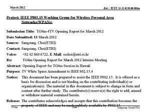 March 2012 doc IEEE 15 12 0138 00