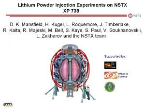 Lithium Powder Injection Experiments on NSTX XP 738