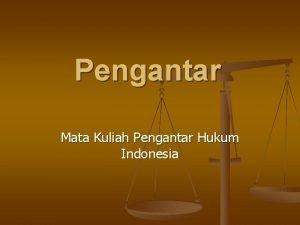Pengantar Mata Kuliah Pengantar Hukum Indonesia Doktrindoktrin adanya