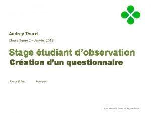 Audrey Thurel Classe 3me C Janvier 2018 Stage