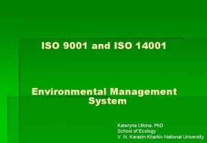 ISO 9001 and ISO 14001 Environmental Management System