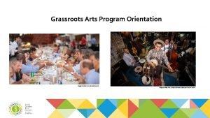 Grassroots Arts Program Orientation Image Courtesy Arts Science