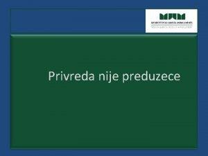Privreda nije preduzece Drava nije preduzee 1 Znanje