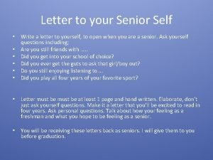 Letter to your Senior Self Write a letter