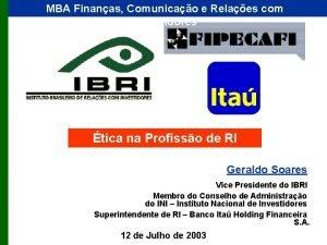 MBA Finanas Comunicao e Relaes com Investidores tica