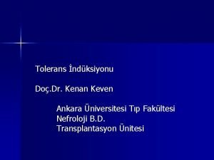 Tolerans ndksiyonu Do Dr Kenan Keven Ankara niversitesi